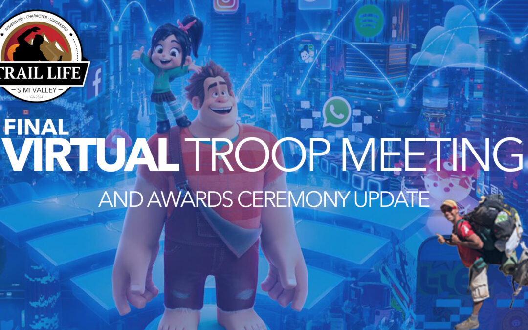 Last Troop Meeting of the Season + Awards Ceremony Update